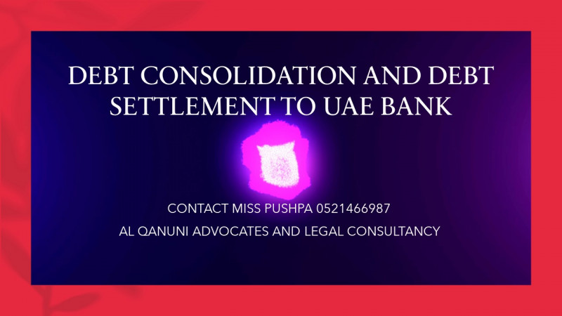 DEBT CONSOLIDATION AND DEBT SETTLEMENT TO UAE BANK22.jpg